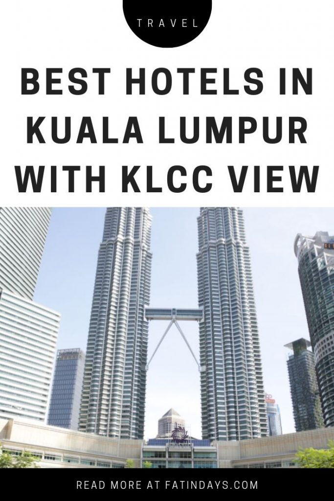 10 Best KLCC Hotels with Petronas Twin Towers View in Kuala Lumpur