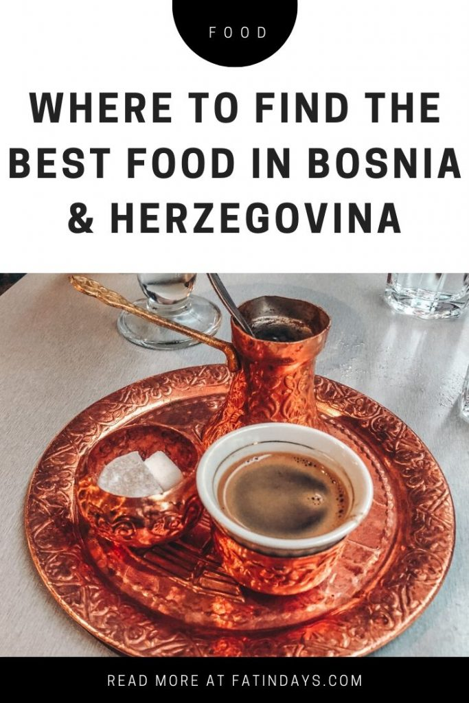 Best Local Foods and Restaurants to Try in Bosnia Herzegovina