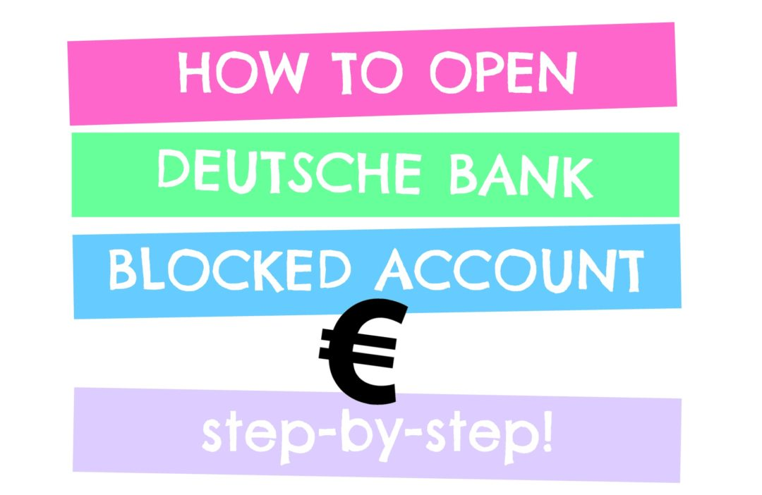what is blocked account how long activate Deutsche Bank international student foreign